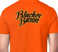 Blacker Baron Unisex T-Shirt