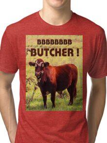 BUTCHER Tri-blend T-Shirt