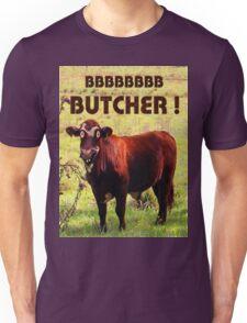BUTCHER Unisex T-Shirt