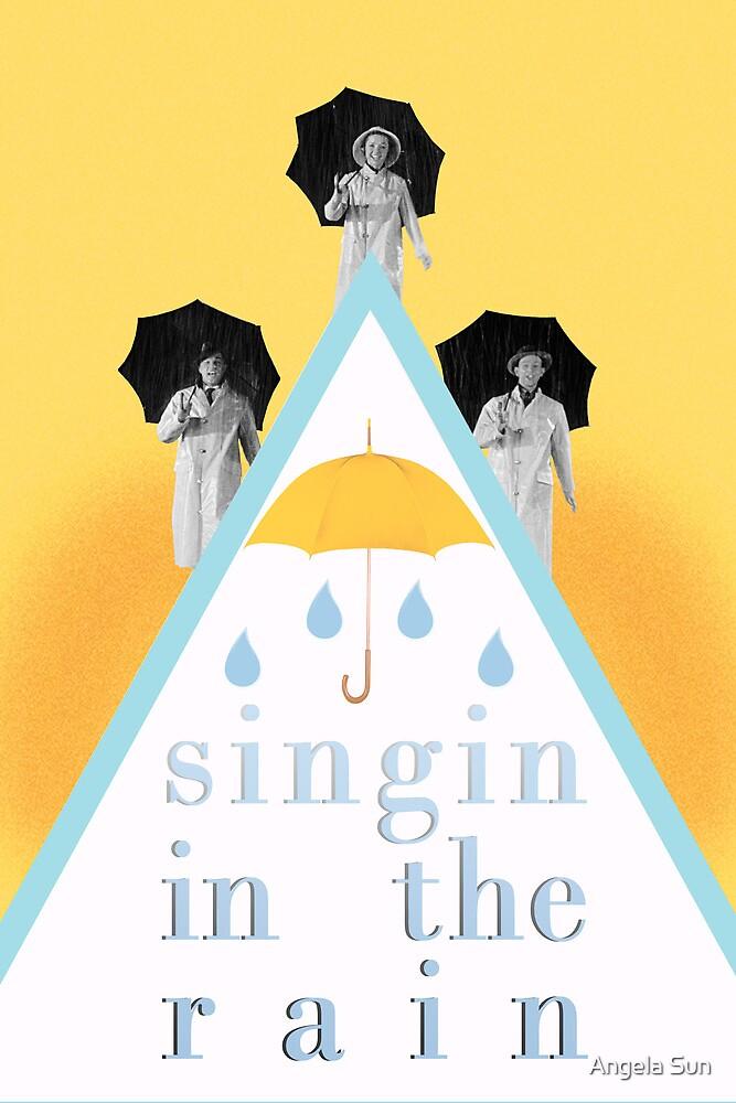 Singin' in the Rain by Angela Sun