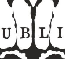 Dublin! Sticker