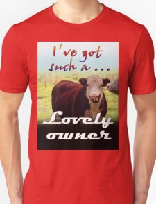 LOVELY OWNER Unisex T-Shirt