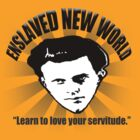 Aldous Huxley's Enslaved New World (Light) by truthstreamnews