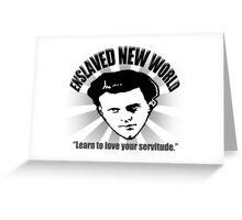Aldous Huxley's Enslaved New World (Light) Greeting Card