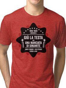 Giù la Testa (Duck, You Sucker aka A Fistful of Dynamite) Tri-blend T-Shirt