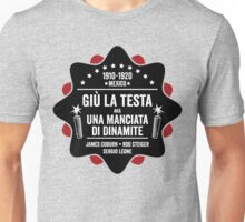 Giù la Testa (Duck, You Sucker aka A Fistful of Dynamite) Unisex T-Shirt