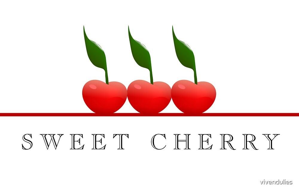 Sweet Cherries by vivendulies