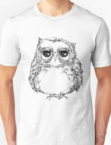 Fat owl is Unimpressed T-Shirt