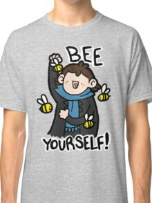 Bee Yourself! Classic T-Shirt