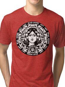 MAKE ART NOT WAR Tri-blend T-Shirt