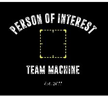 "Person of Interest ""Team Machine"" Photographic Print"