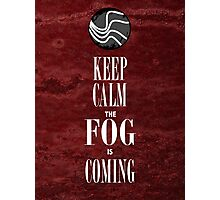 """Keep Calm the Fog is Coming"" Photographic Print"