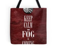 """Keep Calm the Fog is Coming"" Tote Bag"