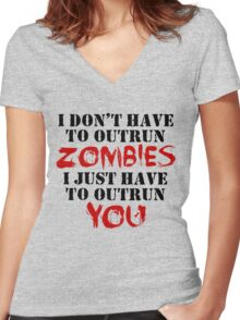 I Don't Have To Outrun Zombies... Women's Fitted V-Neck T-Shirt