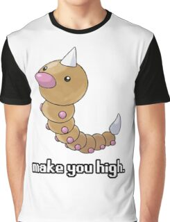 Weedle make you high. Graphic T-Shirt