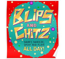 Rick & Morty - Blips and Chitz! Poster