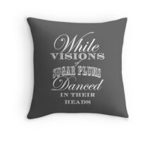 While Visions of Sugarplums Danced in Their Heads Throw Pillow