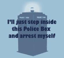 I'll Arrest Myself  by ashlelizmoore