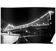 The Story Bridge - B&W Poster
