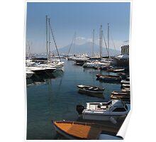 Naples Yacht Port with Vesuvius Poster