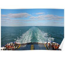 Ferry Boat leaving UK land from Dover to Calais Poster