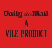The Daily Mail - A Vile Product by Buleste