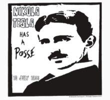 Tesla Has A Posse by StrangeCabaret