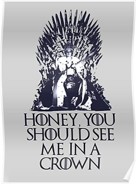 Honey, you should see me on a throne  by cbrothers