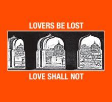 Lovers Be Lost, Love Shall Not (Light on Dark) by Chandra Kuchibhotla
