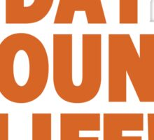 Everyday young life! Junes! Sticker