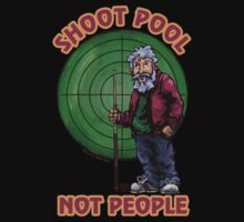 Shoot Pool Not People T-Shirt