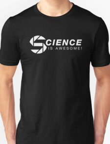 SCIENCE IS AWESOME! Unisex T-Shirt
