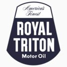 Vintage Royal Triton Motor Oil by JohnOdz