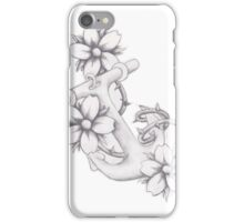 Anchor Down Your Thorns and Show Your Flowers iPhone Case/Skin