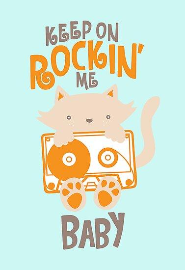 Keep On Rockin' Me Baby by Amy Grace