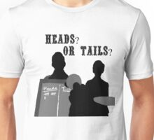 Heads? Or tails? (With text) Unisex T-Shirt