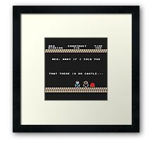 There Is No Castle Framed Print