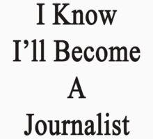 I Know I'll Become A Journalist by supernova23