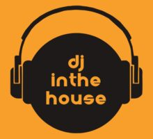 dj in the house by Vana Shipton