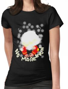 NO MORE SNOW  TEE SHIRT/KIDS TEE Womens Fitted T-Shirt