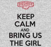 Bioshock Infinite - Keep calm and bring us the girl... One Piece - Long Sleeve