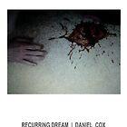 RECURRING DREAM (#3) by Daniel Cox