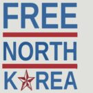 Free North Korea by GrandClothing
