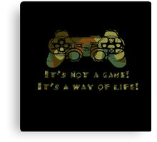 It's not a game camo Canvas Print