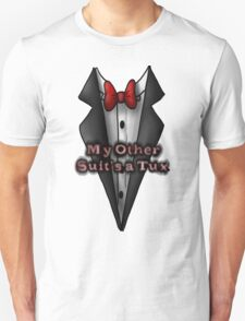 My Other Suit T-Shirt
