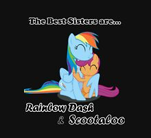 The Best Sisters are Rainbow Dash and Scootaloo Unisex T-Shirt