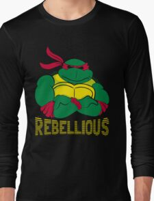 Rebellious Long Sleeve T-Shirt