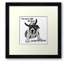 Mess with the bull... Framed Print