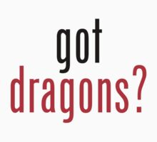 got dragons? - black&red by heatherjoy