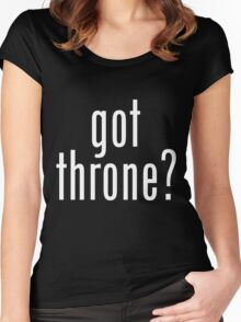got throne? - white Women's Fitted Scoop T-Shirt